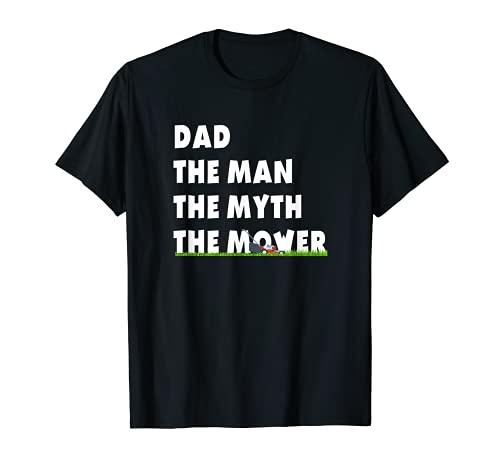 Hombre Funny Dad Man Myth Legend Pun Cortacésped Cortacésped Cortacésped Cortar hierba Camiseta