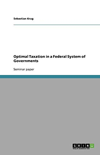 Optimal Taxation in a Federal System of Governments