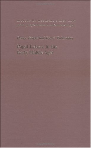 Papal Letters in the Early Middle Ages (History of Medieval Canon Law)
