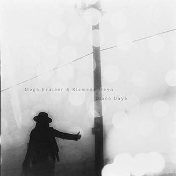 Disco Days (feat. Mega Bruiser)