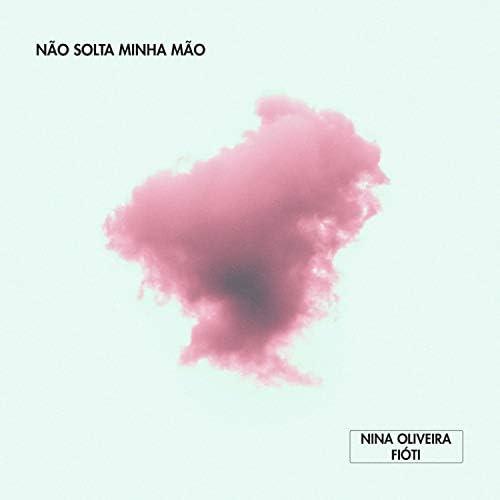 Nina Oliveira & Fióti