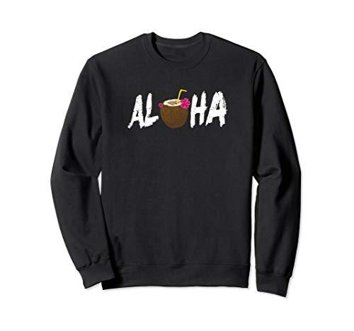 Aloha Shirt mit Kokosgetränk Hawaii Urlaub Sweatshirt