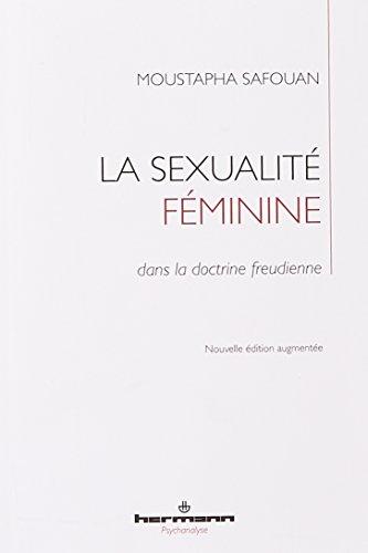 La sexualité féminine: dans la doctrine freudienne (HR.HERMAN.PSYCH)