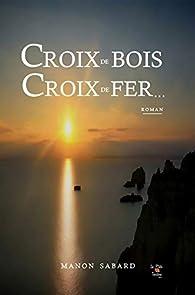 Croix De Bois Croix De Fer