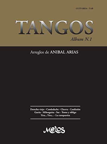 TANGOS N-1: arreglos de ANIBAL ARIAS (Spanish Edition)