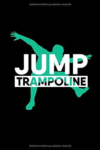 Notizbuch: Trampolin Trampolinspringer A5 Notebook liniert I Sporttrampolin Minitrampolin Journal I Turnen und Sprung Geschenk I Fitness Notizheft