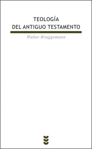 Teologia del Antiguo Testamento/ Theology of the Old Testament (Biblioteca De Estudios Biblicos) (Spanish Edition)