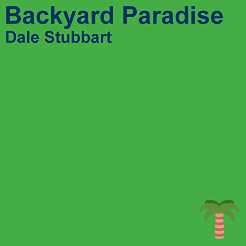 Backyard Paradise audiobook cover art