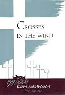 Crosses in the Wind: The Unheralded Saga of the Men in the American Graves Registration Service in World War II