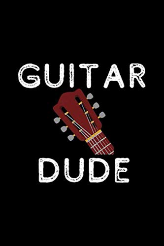 Guitar Dude Guitar Lovers Tee Guitarist Mens Boys Gift Premium Notebook: Journal, Lined Notebook, 120 Blank Pages, Journal, 6x9 Inches, Matte Finish Cover