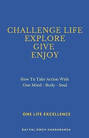 Challenge Life - Explore - Give - Enjoy