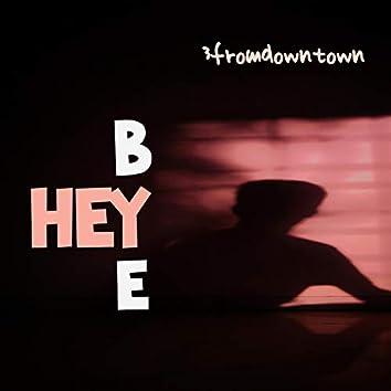 Hey Bye (Freestyle)