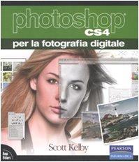 Photoshop CS4 per la fotografia digitale