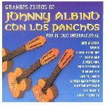 Grandes Exitos De Johnny Albino by Johnny Albino