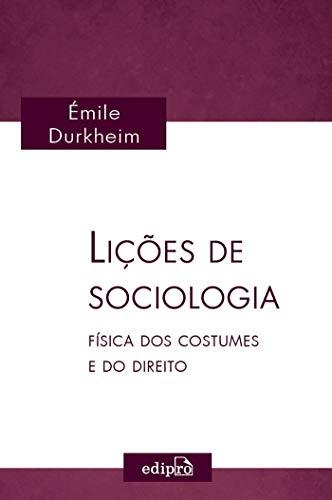 Lições de Sociologia: Física dos Costumes e do Direito