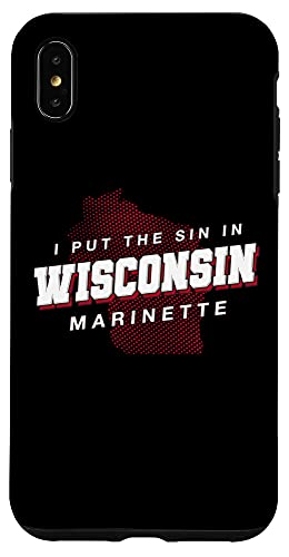 iPhone XS Max Sin in Wisconsin Marinette Hometown WI Home State Dad Jokes Case