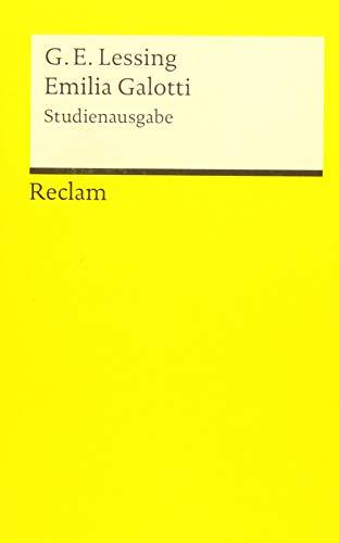 Emilia Galotti: Ein Trauerspiel in fünf Aufzügen. Studienausgabe (Reclams Universal-Bibliothek)