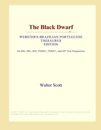 The Black Dwarf (Webster's Brazilian Portuguese Thesaurus Edition)