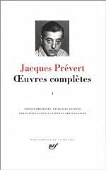 Prévert - Oeuvres complètes, tome 1 de Jacques Prévert
