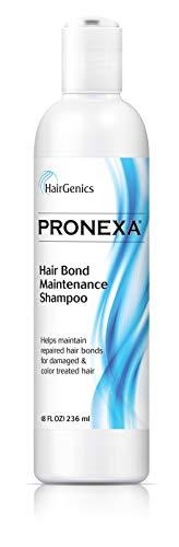 HairgenicsPronexaBondRepairMaintenanceShampoo. Helps Fix Damagedor TreatedHair and Helps Maintain Repaired HairBonds.Sulfate, SLS, Paraben and Paraffin Free. Color Safe. 8FLOZ.
