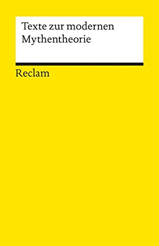 Texte zur modernen Mythentheorie (Reclams Universal-Bibliothek)