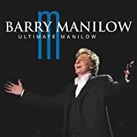 Ultimate Manilow by Barry Manilow (2004-03-09)