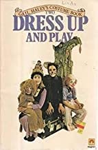 Gail Haley's Costume Book Two Dress Up And Play