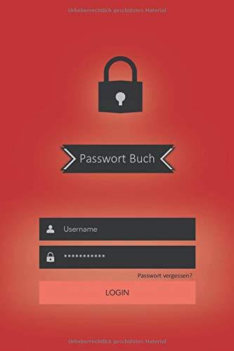 Passwort Buch: Notizbuch für Passwörter, sämtlicher Zugangsdaten, E-Mails, Router, Netzwerkschlüssel und Sim-PINs,  Passwortbuch mit Register zum ... Passwortmanager, DIN A5, 65 Seiten