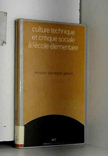 Culture Technique Et Critique Sociale A Lecole Elementaire