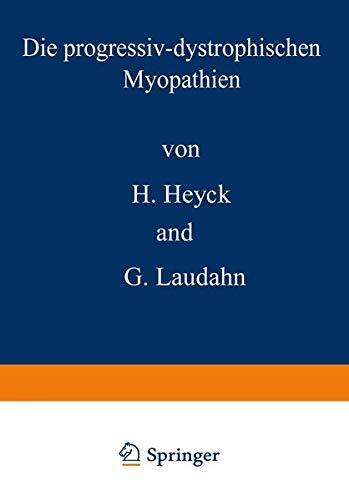 Die Progressiv-dystropischen Myopathien