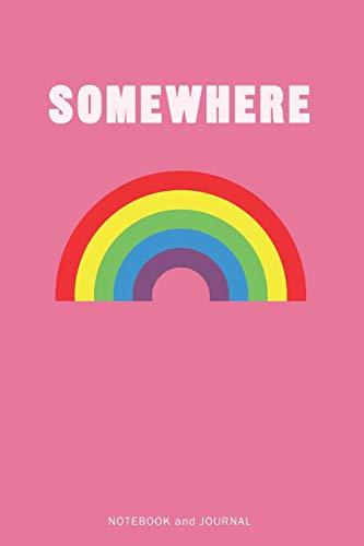 Somewhere: An Inspirational journal and for Girls