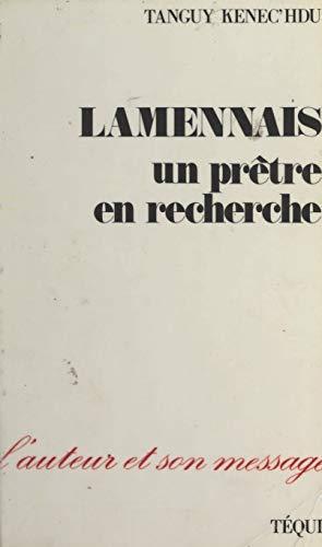 Lamennais: Un prêtre en recherche (French Edition)