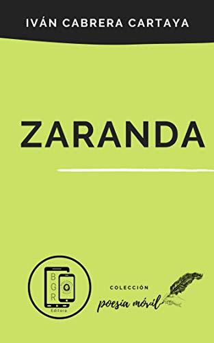 Zaranda: Colección Poesía Móvil
