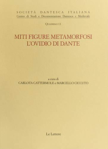 Miti, figure, metamorfosi. L'Ovidio di Dante