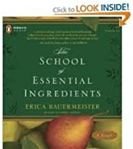 The School of Essential Ingredients Publisher: Penguin Audio; Unabridged edition