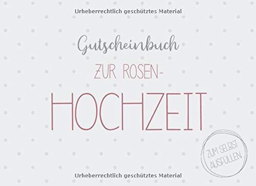 Gutscheinbuch zur Rosen-Hochzeit zum selbst ausfüllen: 20 Gutscheine als Geschenk zur Rosen-Hochzeit, Geschenkidee zum 10. Hochzeitstag