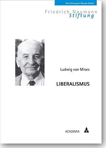 Liberalismus: Mit einer Einführung von Hans-Hermann Hoppe