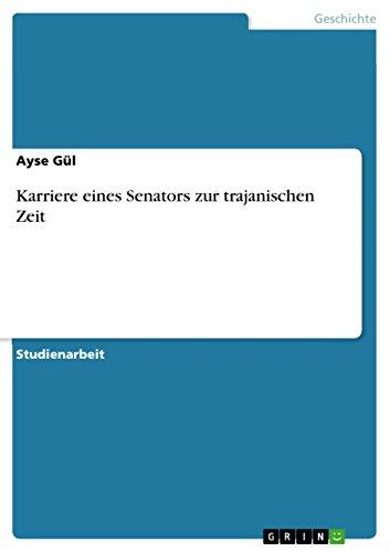 Karriere eines Senators zur trajanischen Zeit (German Editio