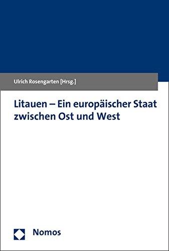 Litauen - Ein europäischer Staat zwischen Ost und West
