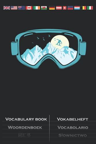 Snowboardbrille mit Winterurlaub Vokabelheft: Vokabelbuch mit 2 Spalten für Fans der Extremsportart auf dem Brett