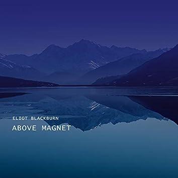 Above Magnet