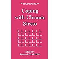 Coping with Chronic Stress (Springer Series on Stress and Coping)【洋書】 [並行輸入品]