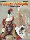 L'Indien français, Tome 8 - Hurlements
