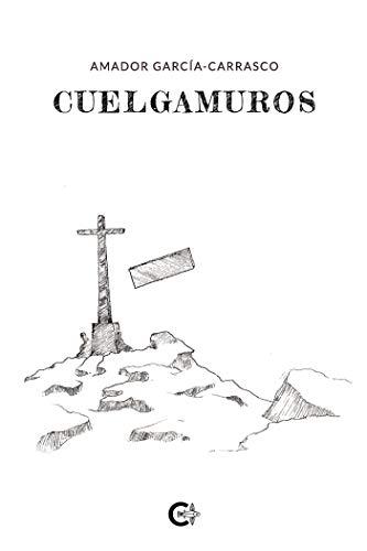 Cuelgamuros (Spanish Edition)
