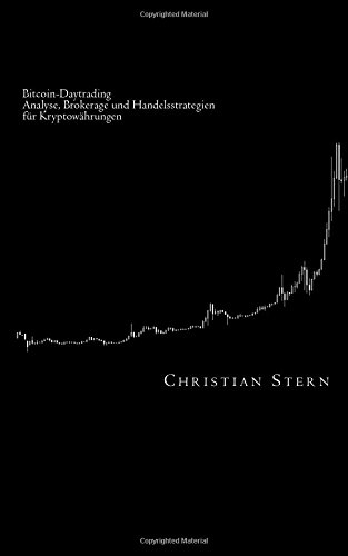 Bitcoin-Daytrading: Analyse, Brokerage und Handelsstrategien für Kryptowährungen