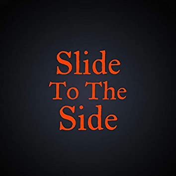 Slide to the Side (feat. Orb)