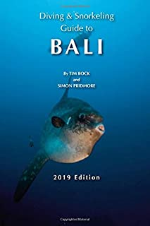 Diving & Snorkeling Guide to Bali (Diving & Snorkeling Guides 2019)