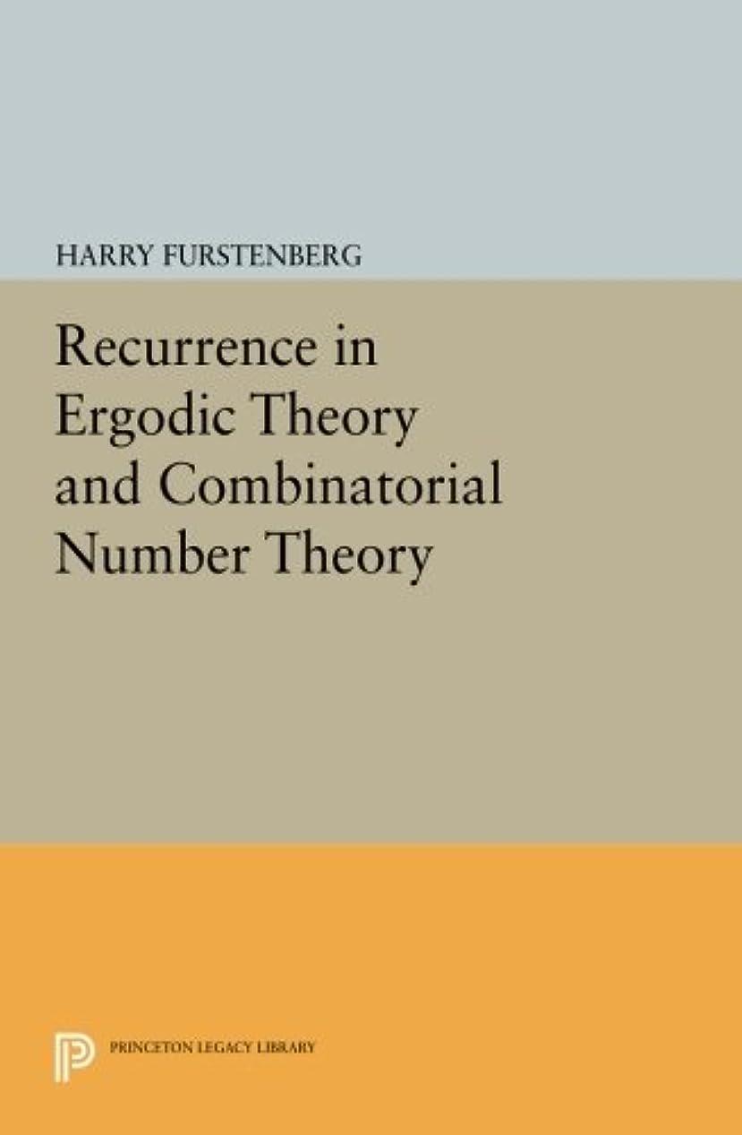 こだわり倫理的反論者Recurrence in Ergodic Theory and Combinatorial Number Theory (Princeton Legacy Library)