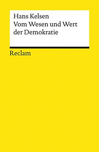 Vom Wesen und Wert der Demokratie (Reclams Universal-Bibliothek)