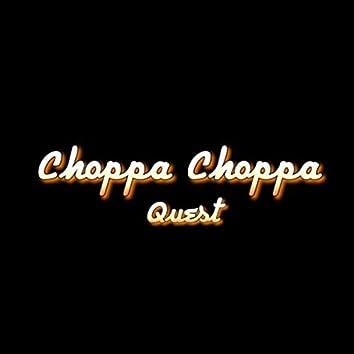 Choppa Choppa